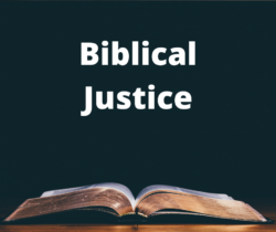 So What Is Biblical Justice? And Why Should I Care?